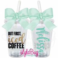 But First Iced Coffee Personalized Tumbler