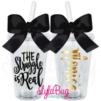 THE Struggle is Real Personalized Tumbler