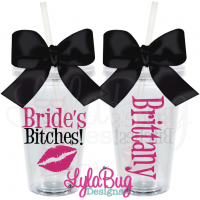 Bride's Bitches Tumbler