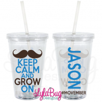 Keep Calm and Grow On Acrylic Tumbler