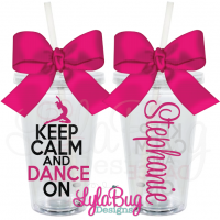 Keep Calm and Dance On Tumbler