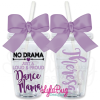 No Drama Dance Mama Personalized Tumbler