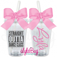 Straight Outta Dance Class Personalized Tumbler