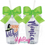Drink Up Witches New Acrylic Tumbler