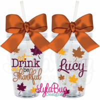 Eat Drink & Be Thankful Acrylic Tumbler