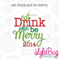Eat Drink and Be Merry Ornament