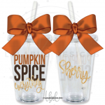 Pumpkin Spice Everything Tumbler
