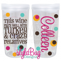 Wine Turkey Relatives Vino2Go Tumbler