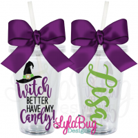 Witch Better Have My Candy w/Hat Acrylic Tumbler