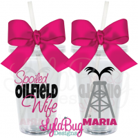 Spoiled Oilfield Wife Tumbler