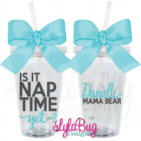 IS IT NAP TIME Tumbler