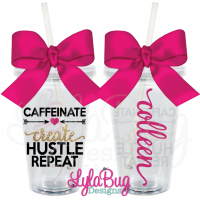 Caffeinate Create Hustle Repeat Tumbler