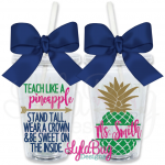 Teach Like a Pineapple Tumbler