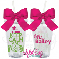Keep Calm Lesson Plan Tumbler