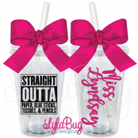 Straight Outta Paper, Glue Sticks, Tissues, Pencils Teacher Tumbler