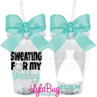 Sweating For My Wedding Tumbler