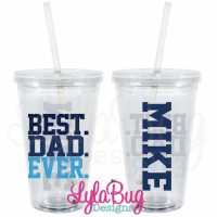 Best. Dad. Ever. Tumbler