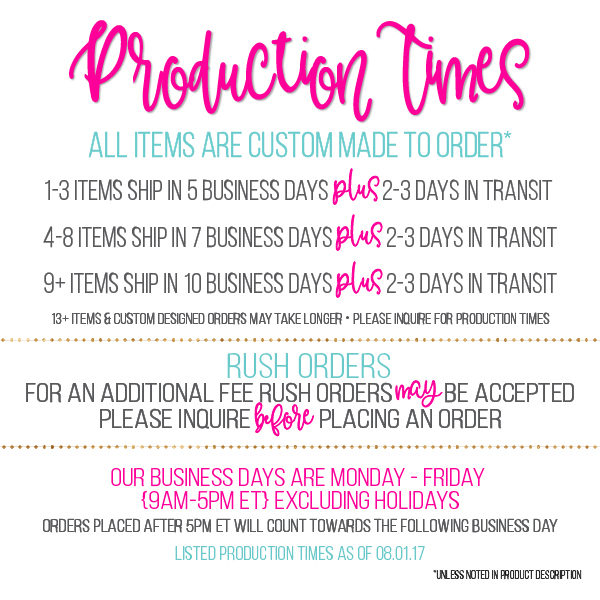 production and shipping times